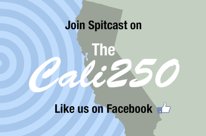Join Spitcast on The Cali250 Like us on Facebook